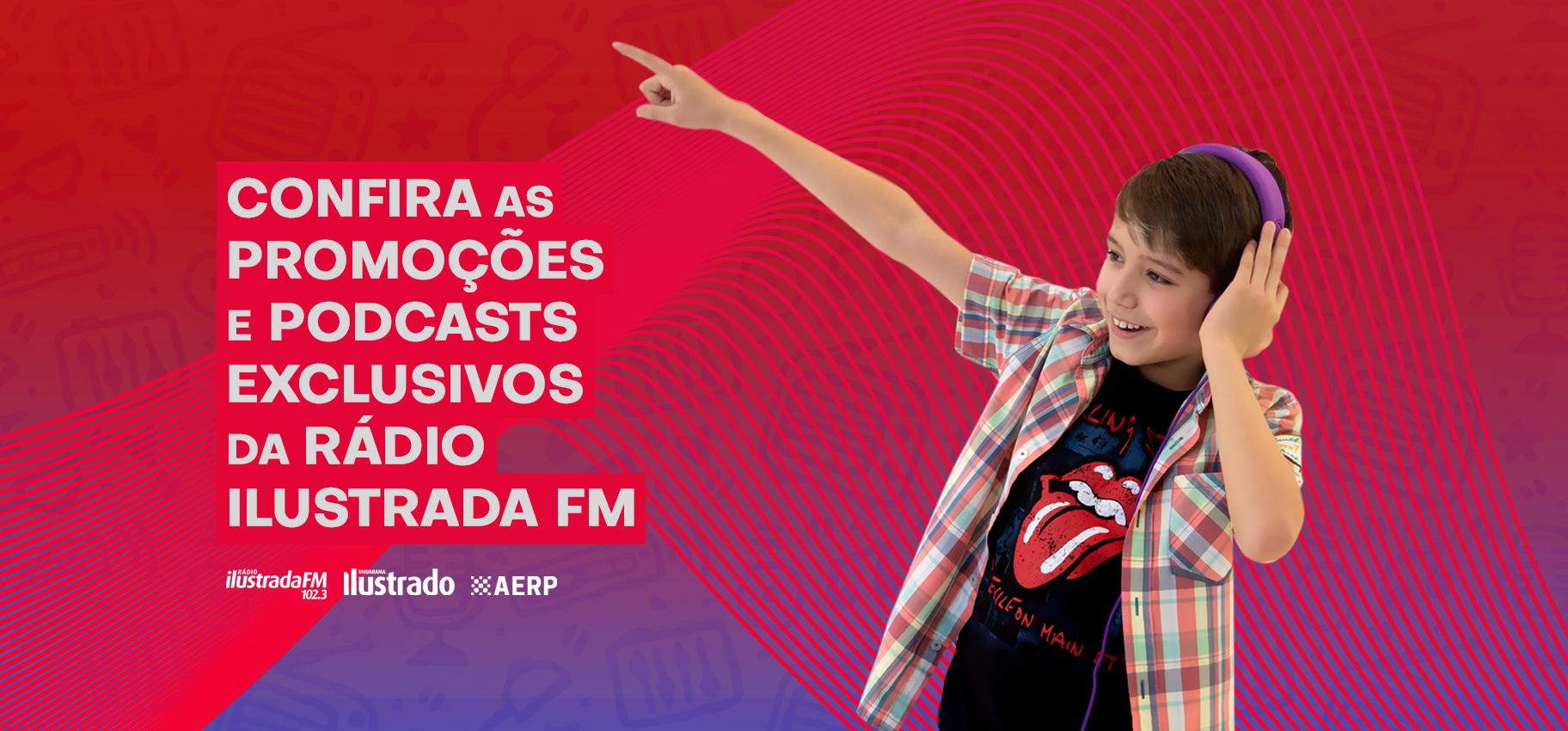 Rádio Ilustrada FM Primeiro Lugar em Todo Lugar