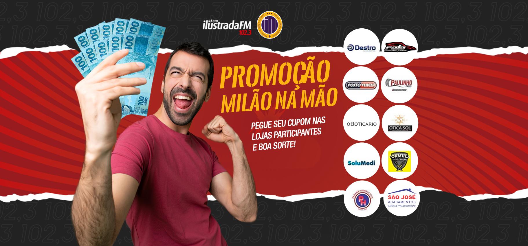 Promoção Milão na Mão Rádio Ilustrada FM